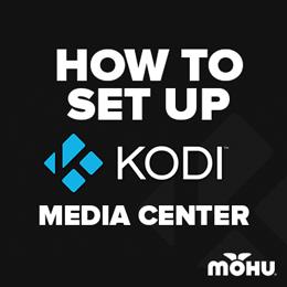 Setting up Kodi media center (formerly XBMC)