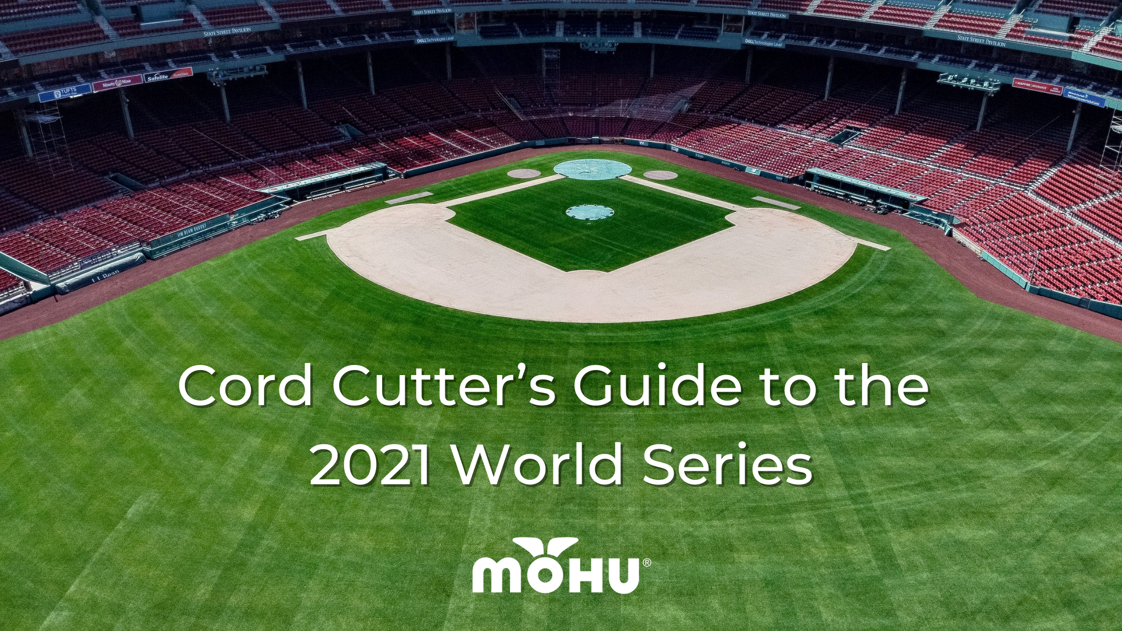 Empty baseball field, Mohu logo, Cord Cutter's Guide to the 2021 World Series